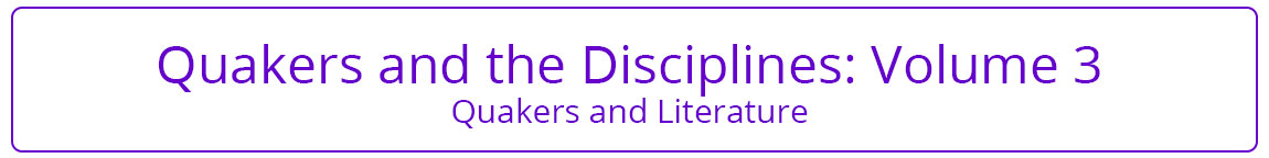 Quakers and the Disciplines Volume 3