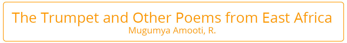 The Trumpet and Other Poems from East Africa